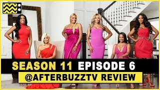 Real Housewives of Atlanta Season 11 Episode 6 Review & After Show