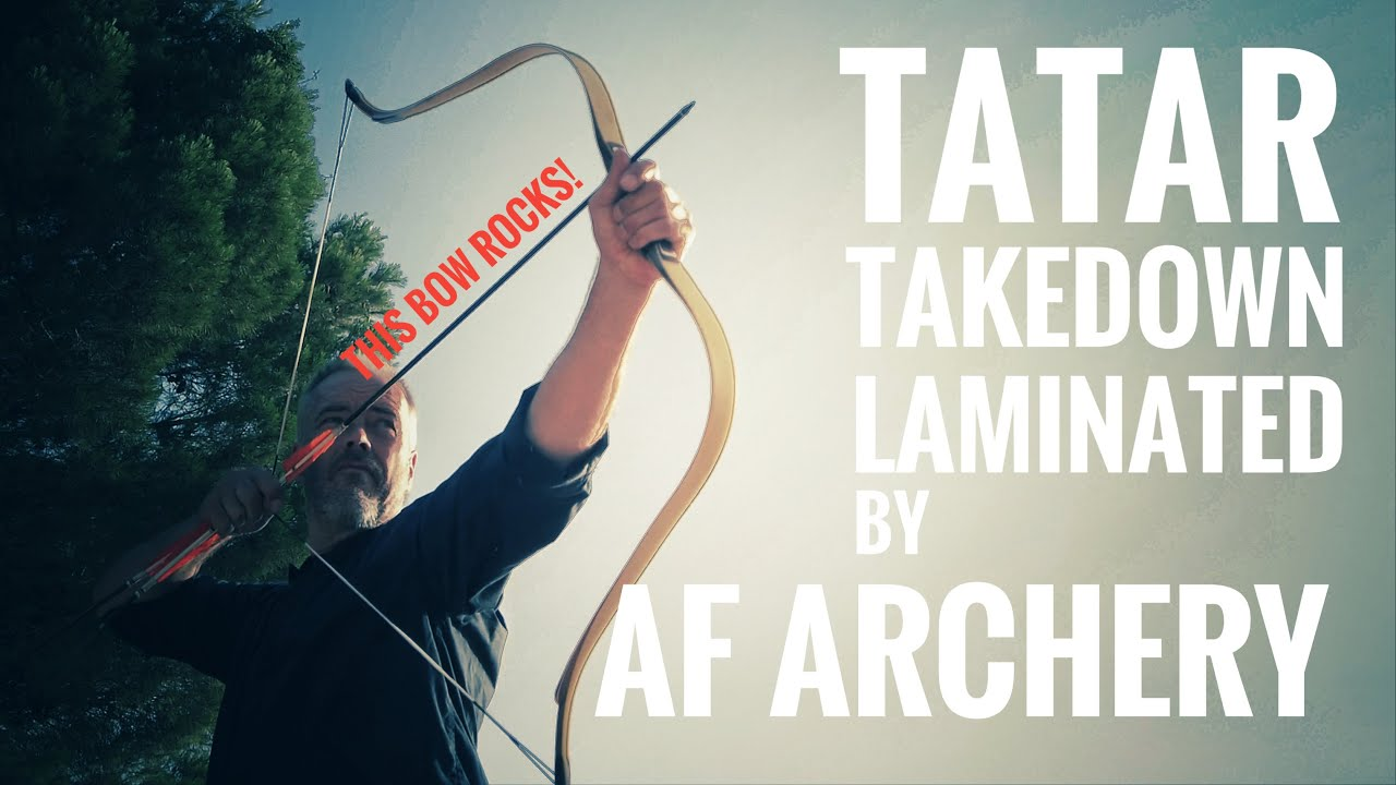 Tatar takedown laminated Bow by AF Archery - Review