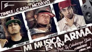C kan Ft Mc Davo & Zimple - Mi Musica Es Un ...