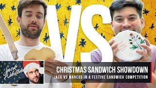 JACK VS MARCUS - Christmas Sandwich Showdown! | Jack Whitehall