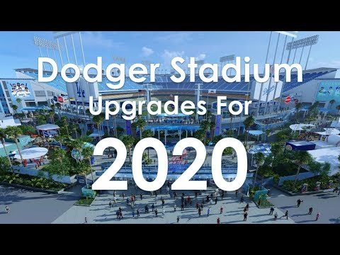 Dodger Stadium: Off-season Upgrades Revealed Ahead of 2020 Season