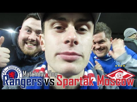 RANGERS 0-0 SPARTAK MOSCOW MATCHDAY VLOG! STILL GOING STRONG IN EUROPA LEAGUE!