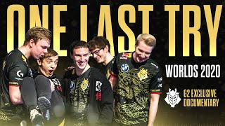One Last Try | G2 Worlds 2020 Documentary