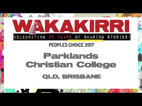 PARKLANDS CHRISTIAN COLLEGE | Peoples Choice 2017 | QLD Brisbane | WAKAKIRRI