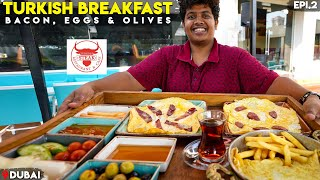 Turkish Breakfast - Bacon, Eggs and Olives | Dubai - Epi 2 | Irfan's view