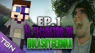 El secuestro de HOLA SOY GERMAN | Minecraft | Parte 1