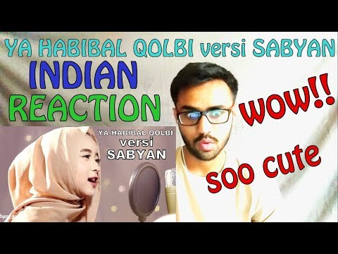 YA HABIBAL QOLBI versi SABYAN INDIAN REACTION | SPEXPLX