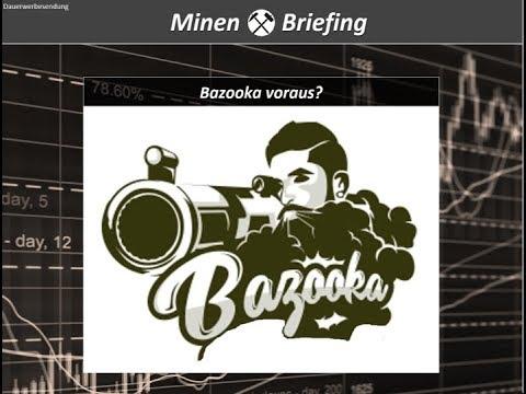 Bazooka Voraus? + Minenporträt Zijin Mining