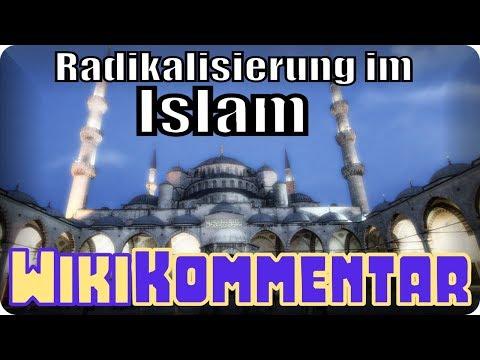 Radikalisierung im Islam - mein WikiKommentar #76