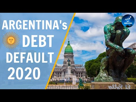 Why Argentina just Defaulted on its Debt 2020: Three KEY Reasons