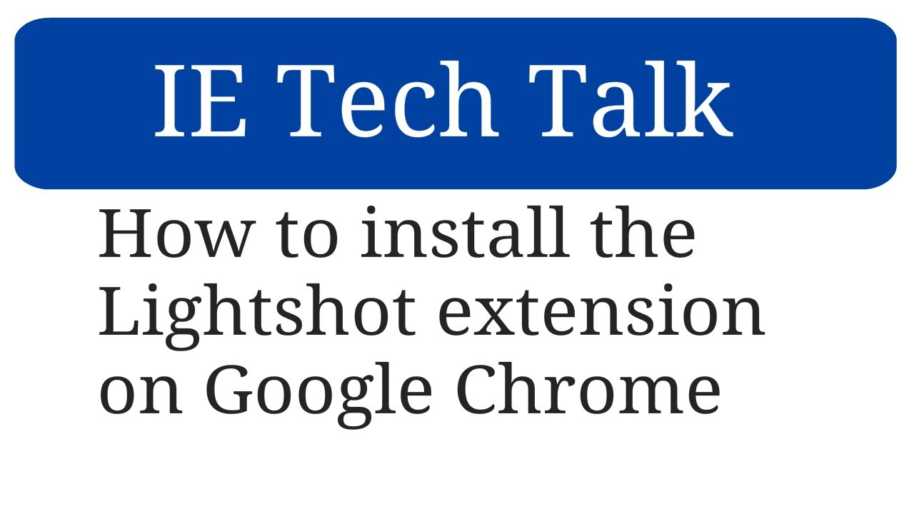 How to install the Lightshot extension on Google Chrome