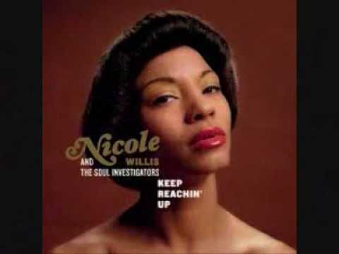 Nicole Willis & The Soul Investigators - Keep Reachin' Up  (2005).wmv mp3