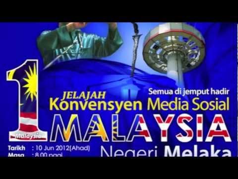Konvensyen Media Sosial 1 Malaysia MELAKA - PROMO Mp3