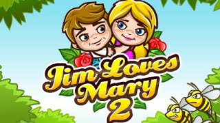 Jim Loves Mary 2 Full Gameplay Walkthrough
