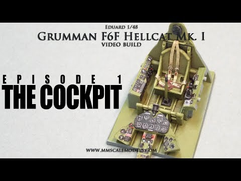 1/48 F6F-3 (Mk.I) Hellcat scale model step by step build - Ep.1 - The cockpit