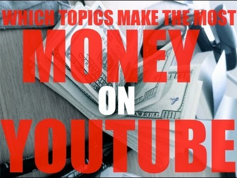 Which Topics Make The Most Money On Youtube | Glendon Cameron
