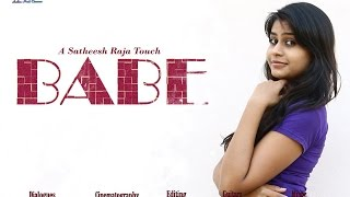 Babe | A Satheesh Raja Touch -  Latest Telugu Short Film 2015 : Standby TV