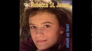 I Am Your Child - Rebecca St James - Refresh My Heart