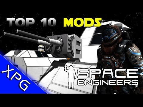 Space Engineers Mod Collection  - Top 10 Mods