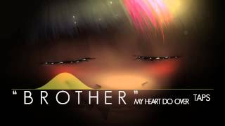 """Brother"" (My heart redo) Thumbnail"