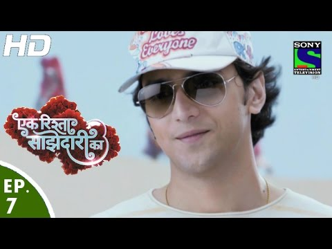 Ek Rishta Saajhedari Ka - एक रिश्ता साझेदारी का - Episode 7 - 16th August, 2016