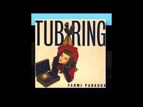 Tub Ring - Fermi Paradox (2002) [Full Album]