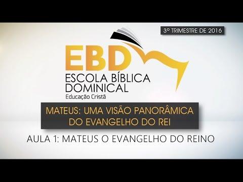 """01  Tema: """"Mateus: O Evangelho do Reino"""""""