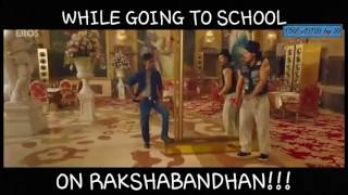 Condition Of Students In School During Rakhi In Bollywood Style