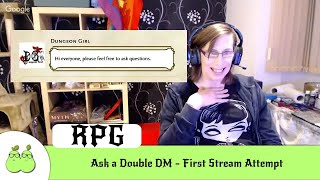 Ask a Double DM - First Stream Attempt