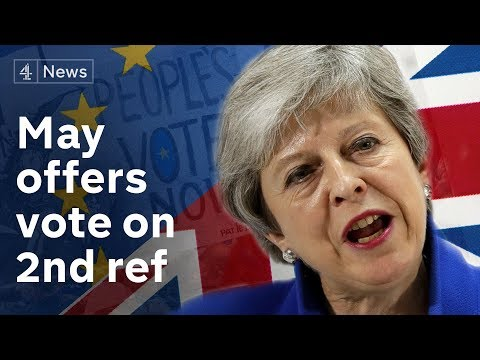 May offers MPs vote on second Brexit referendum