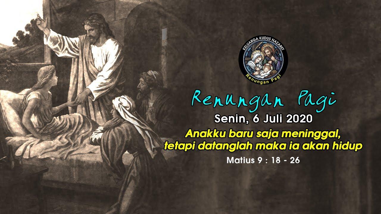 RENUNGAN PAGI - SENIN, 6 JUNI 2020
