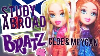 Bratz Study Abroad 2016 Meygan to Scotland & Cloe to Japan Doll Review!!