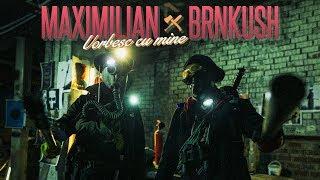 Maximilian - Vorbesc Cu Mine feat. Brnkush (Videoclip Oficial) - prod. Esqu