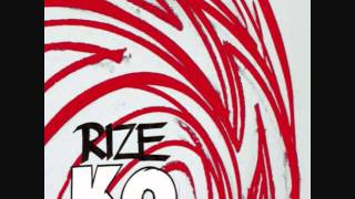 Live or Die   RIZE