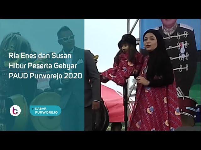 Ria Enes dan Susan Hibur Peserta Gebyar PAUD Purworejo 2020