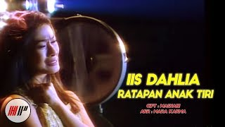 IIS DAHLIA - RATAPAN ANAK TIRI (OFFICIAL VERSION)