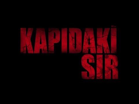 Download KAPIDAKİ SIR (2018) - FRAGMAN