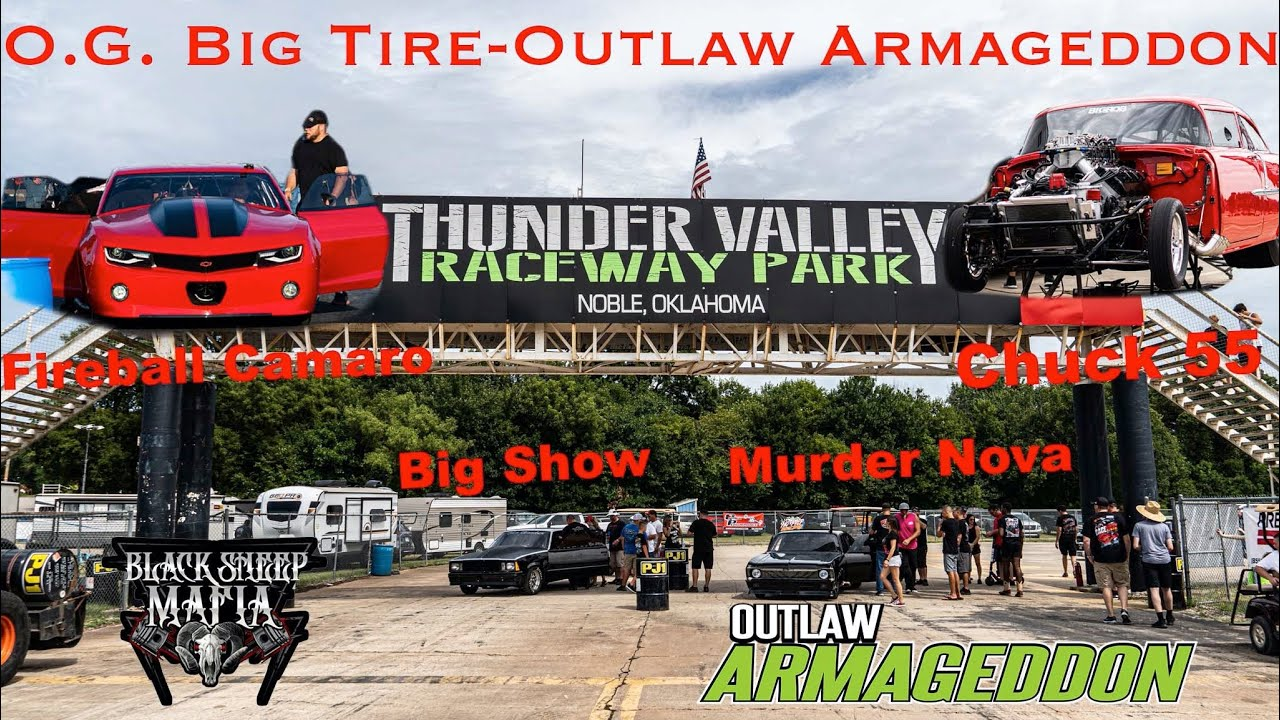 Download Full Coverage of Big Tire at Outlaw Armageddon! FAST PASSES (Thunder Valley Raceway)