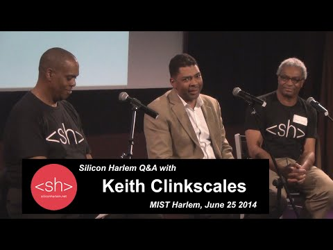 Silicon Harlem - Q&A with Keith Clinkscales, CEO, Revolt Media & TV
