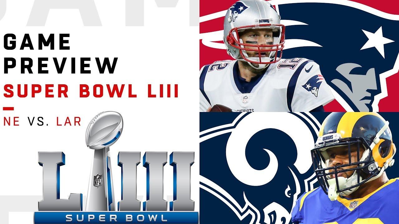 b7f9ebb0 New England Patriots vs. Los Angeles Rams | Super Bowl LIII Preview | Move  the Sticks