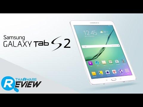 รีวิว Samsung Galaxy Tab S2 แท็บเล็ต Android สุดบาง CPU โคตรแรง กล้องชัดเว่อร์ๆ