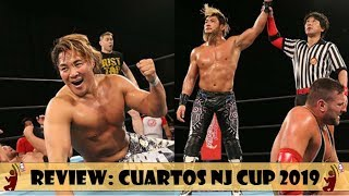 NJPW NEW JAPAN CUP 2019 CUARTOS DE FINAL | REVIEW