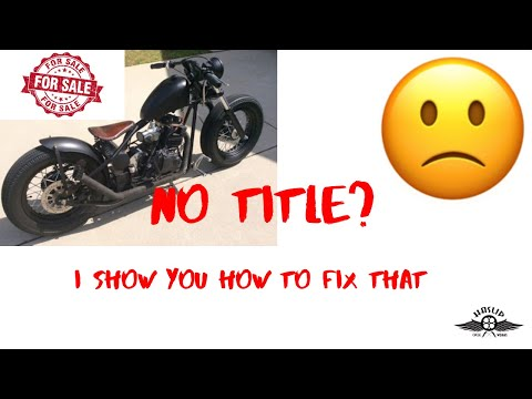 Titling A Motorcycle Without A Title???????