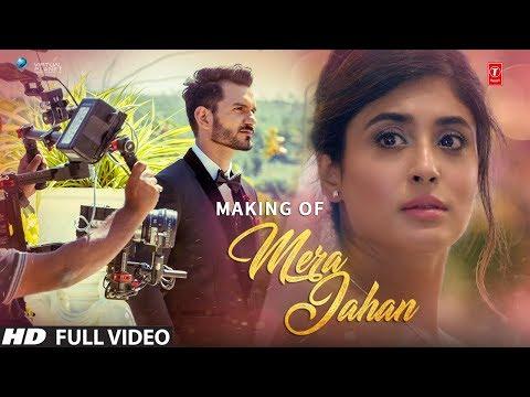 Mera Jahan Making | Gajendra Verma | Kritika Kamra | Latest Hindi Songs 2017 | T-Series