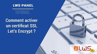 Comment activer le SSL Let's Encrypt sur votre hébergement mutualisé ?