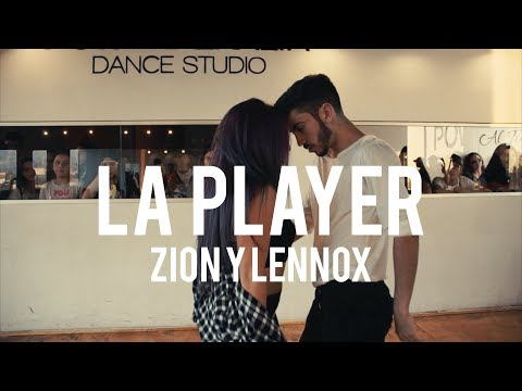 LA PLAYER - ZION Y LENNOX | Choreography by Felipe Concha
