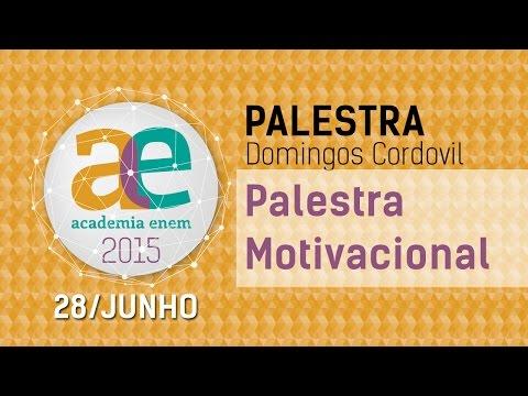 Aula 28/06/2015 - Domingos Cordovil - Palestra Motivacional