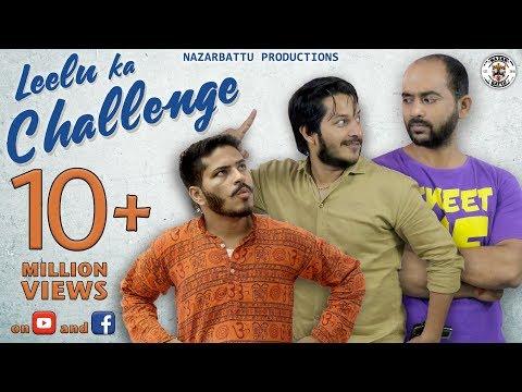 Nazarbattu II Leelu ka Challenge II
