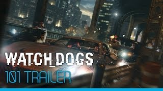 Watch_Dogs - 101 trailer [UK]