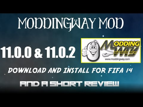 [FIFA 14 PC]-HOW TO DOWNLOAD AND INSTALL MODDINGWAY MOD 11 0 0,11 0 2 AND A  SHORT REVIEW